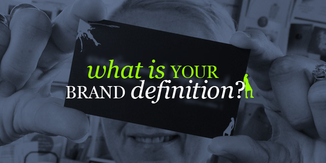 What is your brand definition?