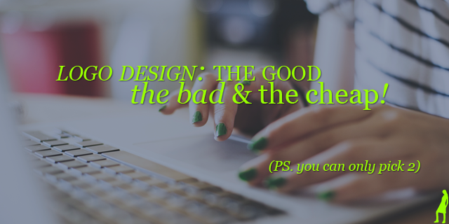 Logo designs ~ The Good, The Cheap & The Fast